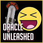 Oracle Unleashed w/ Hosts Round Table